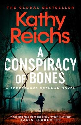 Kathy Reichs,A Conspiracy of Bones