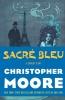 Moore, Christopher, ,Sacre Bleu