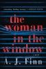 J. Finn A., Woman in the Window