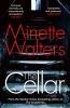 Minette Walters, Cellar
