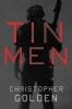 Golden, Christopher, Tin Men