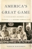 Wilford Hugh, America`s Great Game