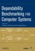 Kanoun, Karama, Spainhower, Lisa, Dependability Benchmarking for Computer