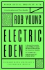 Young Rob, Electric Eden