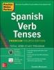 Dorothy Richmond, Practice Makes Perfect: Spanish Verb Tenses, Premium Fourth Edition