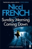 French Nicci, Sunday Morning Coming Down
