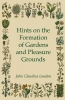 Loudon, John Claudius, Hints On The Formation Of Gardens And Pleasure Grounds