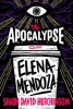 David Hutchinson Shawn, Apocalypse of Elena Mendoza