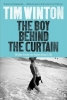 Tim Winton, The Boy Behind the Curtain
