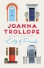 <b>J. Trollope</b>,City of Friends