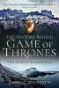 David C Weinczok, The History Behind Game of Thrones