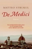 <b>Matteo  Strukul</b>,De medici