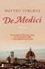 <b>Matteo  Strukul</b>,De medici