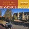 <b>Ellen Schat &amp; Rob Leemhuis</b>,Blokhuispoort