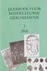 Bas van Bavel, Arnoud-Jan Bijsterveld, Antheun Janse e.a. (red), Jaarboek voor Middeleeuwse Geschiedenis 3