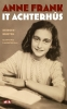 <b>Anne Frank</b>,It Achterhûs