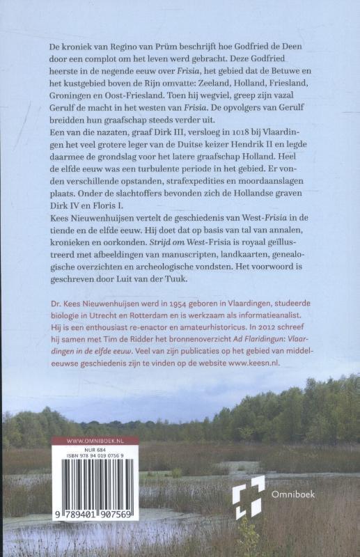 Kees Nieuwenhuijsen,Strijd om West-Frisia