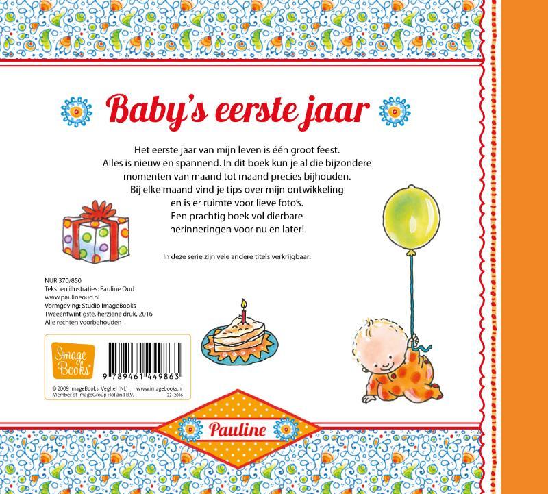 Pauline Oud,Baby`s eerste jaar