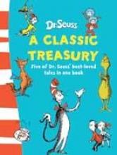 Seuss, Dr. Dr. Seuss - A Classic Treasury