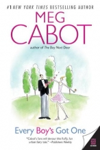 Cabot, Meg Every Boy`s Got One