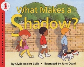 Bulla, Clyde Robert What Makes a Shadow?
