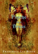 Block, Francesca Lia Psyche in a Dress