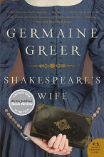 Greer, Germaine Shakespeare`s Wife