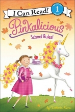 Kann, Victoria Pinkalicious: School Rules!
