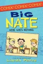 Peirce, Lincoln Big Nate Here Goes Nothing