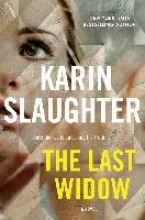Slaughter, Karin The Last Widow