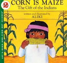 Aliki Corn Is Maize