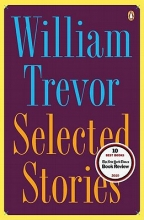 Trevor, William Selected Stories