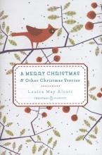 Alcott, Louisa May A Merry Christmas