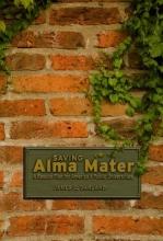 James C. Garland Saving Alma Mater