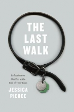 Jessica Pierce The Last Walk
