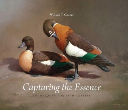 Cooper, William T. Capturing the Essence - Techniques for Bird Artists