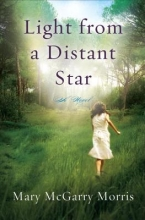 Morris, Mary McGarry Light from a Distant Star
