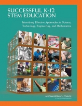 National Research Council,   Division of Behavioral and Social Sciences and Education,   Board on Testing and Assessment,   Board on Science Education Successful K-12 STEM Education