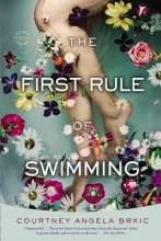 Brkic, Courtney Angela The First Rule of Swimming