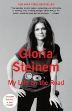 Steinem, Gloria My Life on the Road