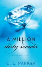 Parker, C. L. A Million Dirty Secrets