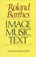 Barthes, Roland Image, Music, Text