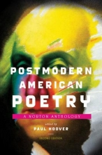 Hoover, Paul Postmodern American Poetry - A Norton Anthology