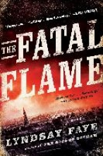 Faye, Lyndsay The Fatal Flame
