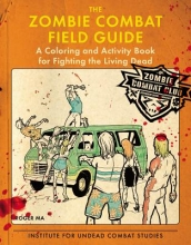 Ma, Roger The Zombie Combat Field Guide