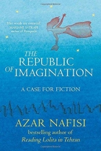 Nafisi, Azar Republic of Imagination