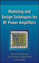 Raghavan, Arvind Modeling and Design Techniques for RF Power Amplifiers