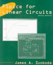 Svoboda, James A. PSpice for Linear Circuits (uses PSpice version 15.7)