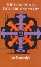Hambidge, Jay The Elements of Dynamic Symmetry
