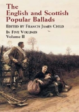 Child, Francis James The English and Scottish Popular Ballads Volume 2
